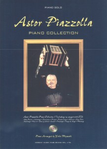 ASTOR PIAZZOLLA PIANO COLLECTION03.9.30第10刷