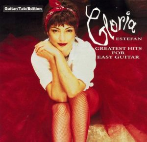 GLORIA ESTEFAN - GREATEST HITS FOR EASY GUITAR