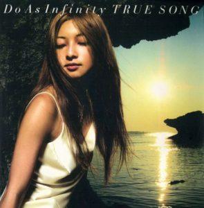 Do As Infinity - TRUE SONG (バンド・スコア)