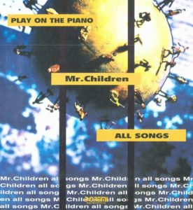 PLAY ON THE PIANO Mr. Children (プレイ・オン・ザ・ピアノ)